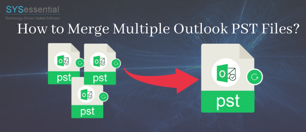 How to Merge Multiple Outlook PST Files